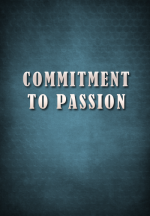 Commitment to Passion